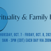 10/7 - 10/8/21 - Spirituality & Family Health Conference